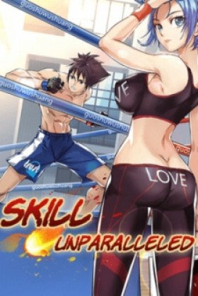 Skill Unparalleled - Poster